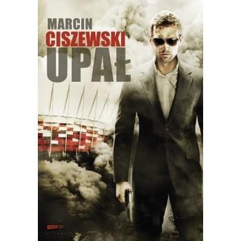 Upał Marcin Ciszewski