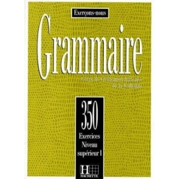 Grammaire 350 Exercices...