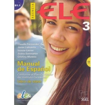 Agencia ELE 3 B1.1 + CD Alumno