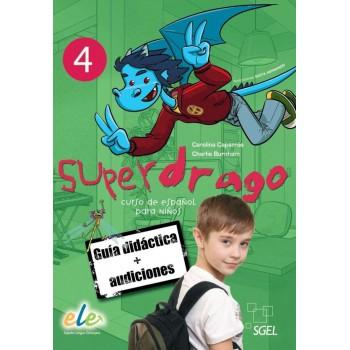Superdrago 4 Guía didáctica...