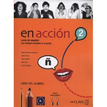 En acción 2 B1 Alumno + audio