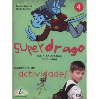 Superdrago 4 Cuaderno de...