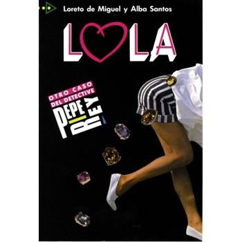 Lola 3 Para que leas