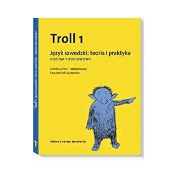 Troll 1 Teoria i praktyka...