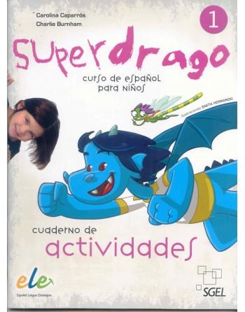 Superdrago 1 Cuaderno de...