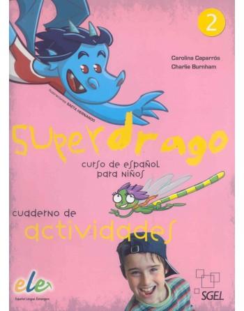Superdrago 2 Cuaderno de...