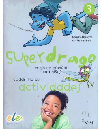 Superdrago 3 Cuaderno de...