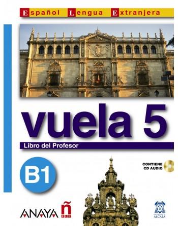 Vuela 5 B1 Libro del profesor