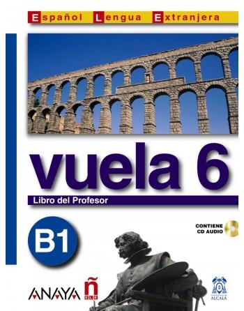 Vuela 6 B1 Libro del profesor