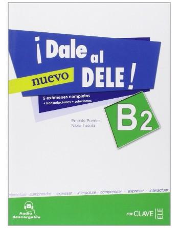 ¡Dale al DELE! B2 Nuevo + CD