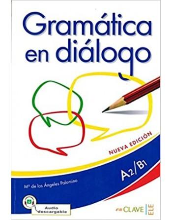 Gramática en diálogo +...