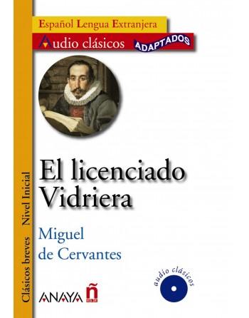 El licenciado Vidriera...