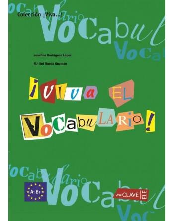 ¡Viva el Vocabulario! A1-B1
