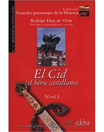 El Cid El heroe castellano...