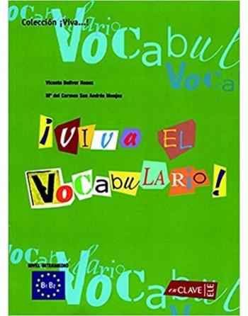 ¡Viva el Vocabulario! B1-B2