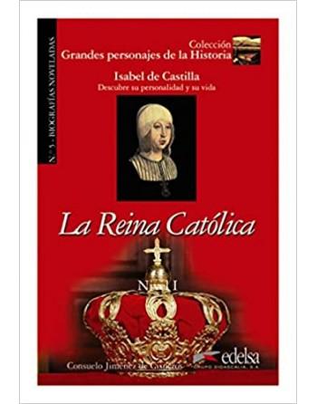 La Reina Católica 1 Grandes...
