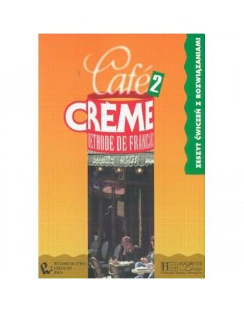 Café Creme 2 zeszyt ćwiczeń