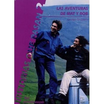 Las aventuras de Mat y Rob...