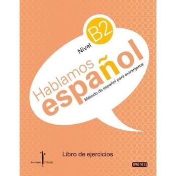 Hablamos español Nivel B2...