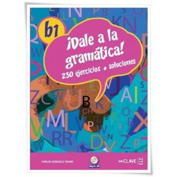 ¡Dale a la gramática! B1...
