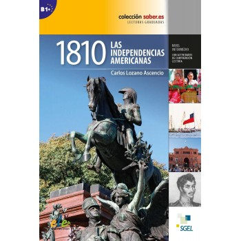 1810 Las independencias...